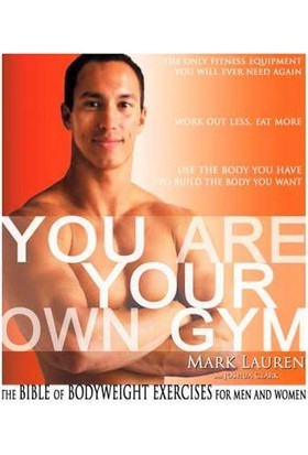 You Are Your Own Gym - Mark Lauren
