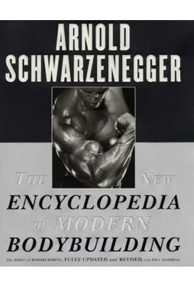 The New Encyclopedia Of Modern Bodybuilding - Arnold Scharwarzenegger