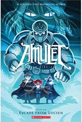 Amulet 6: Escape From Lucien - Kazu Kibuishi
