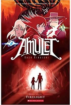 Amulet 7: Firelight - Kazu Kibuishi