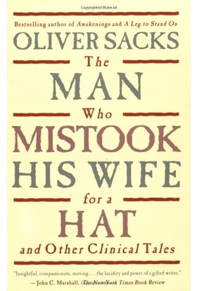 Man Who Mistook His Wife For A Hat (Us Ed.) - Oliver Sacks