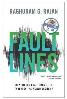 Fault Lines How Hidden Fractures Still Threaten The Economy - Raghuram G.Rajan