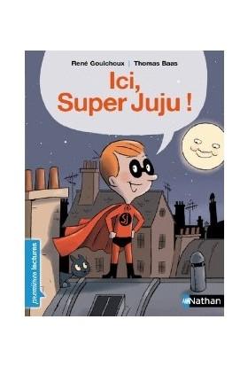 Ici Super Juju - Rene Gouichoux