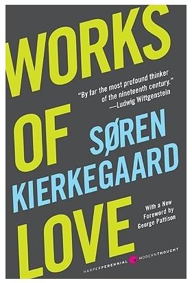 Works Of Love - Soren Kierkegaard