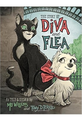 The Story Of Diva And Flea - Mo Willems