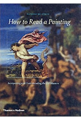 How To Read A Painting - Patrick De Rynck