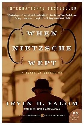 When Nietzsche Wept - Irvin Yalom