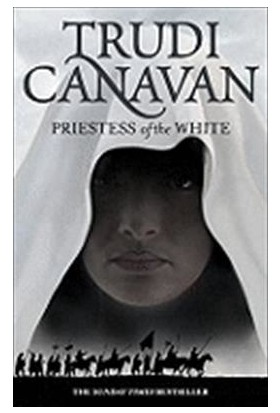 Age Of The Five 1: Priestess Of The White - Trudi Canavan