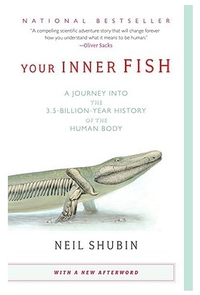 Your Inner Fish - Neil Shubin