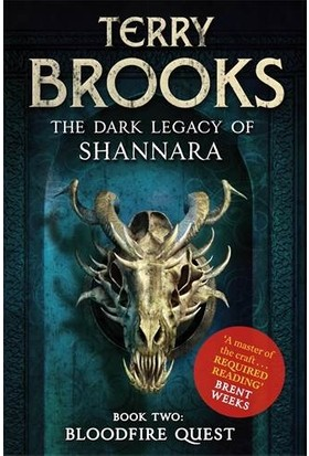 Bloodfire Quest (Dark Legacy Of Shannara 2) - Terry Brooks