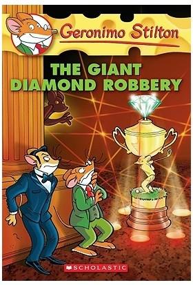Giant Diamond Robbery (Geronimo Stilton 44) - Geronimo Stilton