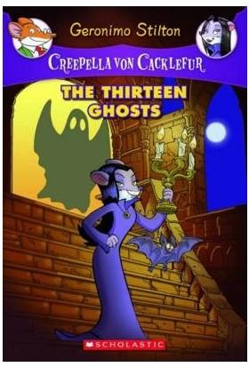 The Thirteen Ghosts (Creepella Von Cacklefur) - Geronimo Stilton