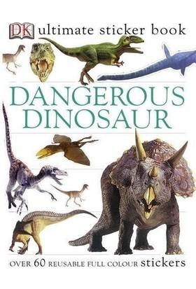 Dangerous Dinosaurs Ultimate Sticker Book - Monica Byles-Amanda Rayner