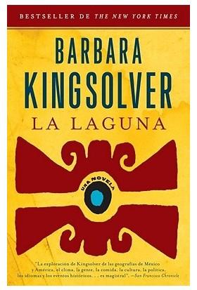 La Laguna - Barbara Kingsolver