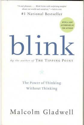 Blink: The Power Of Thinking - Malcolm Gladwell