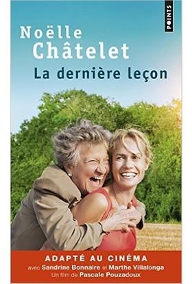La Derniere Leçon - Noëlle Châtelet