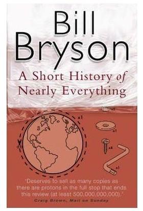 Short History Of Nearly Everything (Mass Market Ed.) - Bill Bryson