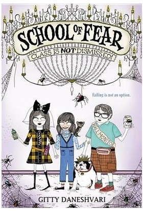 School Of Fear: Class Is Not Dismissed - Gitty Daneshvari
