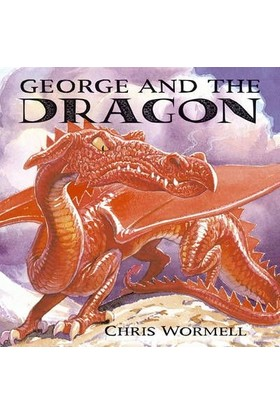 George And The Dragon - Christopher Wormell