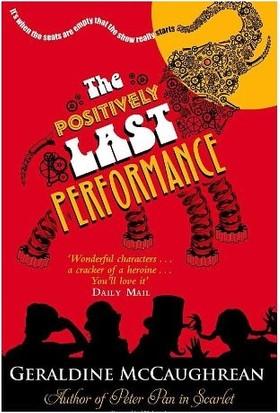 Positively Last Performance - Geraldine McCaughrean