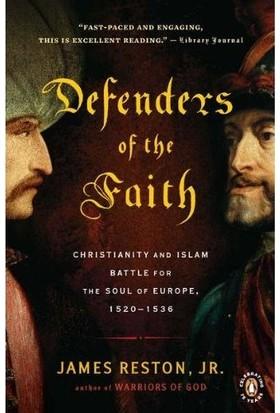 Defenders Of The Faith - James Reston