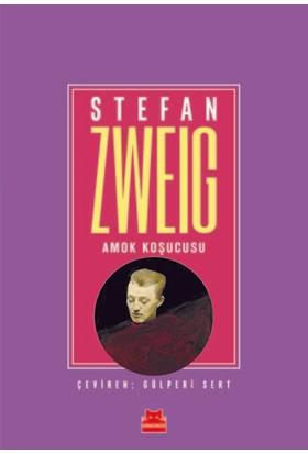 Amok Koşucusu - Stefan Zweig