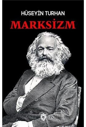 Marksizm - Hüseyin Turhan