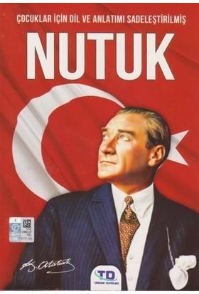 Çocuklar İçin Dil Ve Anlatımı Sadeleştirilmiş-Nutuk - Gazi Mustafa Kemal Atatürk