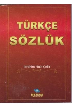 Meram Türkçe Sözlük - İbrahim Halit Çelik
