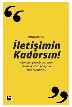 İletişimin Kadarsın - Osman Fatih Ceylan