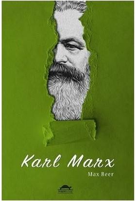 Karl Marx'ın Hayatı ve Öğretileri - Max Beer