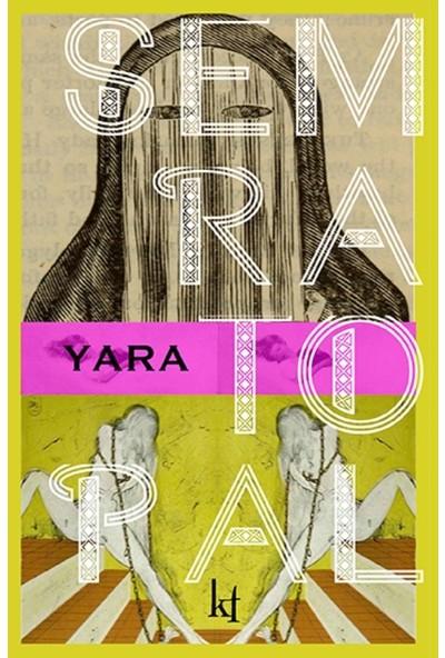 Yara - Semra Topal