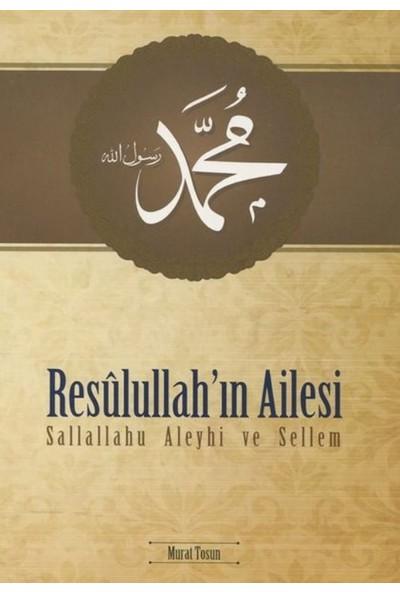 Resulullah'In Ailesi (S.A.V.) - Murat Tosun