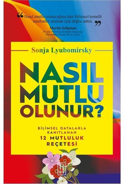 Nasıl Mutlu Olunur? - Sonja Lyubomirsky