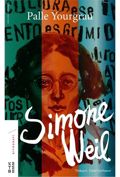 Simone Weil - Palle Yourgrau