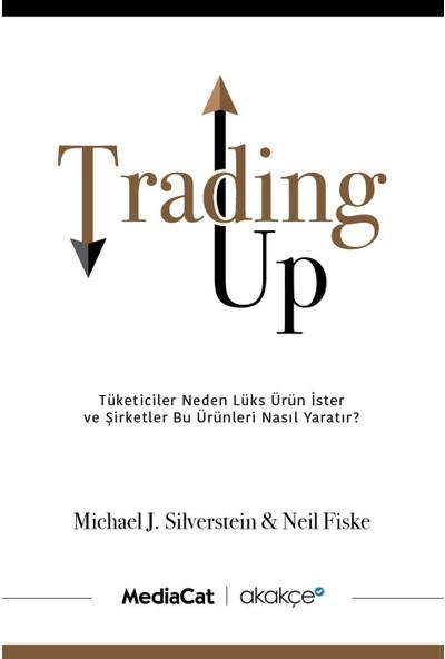 Trading Up - Michael J. Silverstein