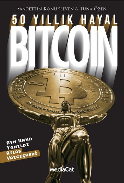 50 Yıllık Hayal Bitcoin - Tuna Özen - Saadettin Konukseven