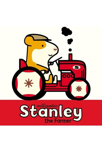 Stanley The Farmer - William Bee