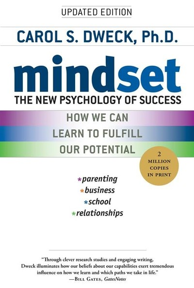 Mindset: The New Pschology Of Success - Carol Dweck