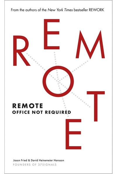 Remote: Office Not Required - Jason Fried