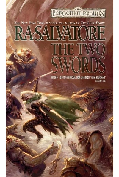 The Two Swords (The Hunter's Blades 3) - R. A. Salvatore