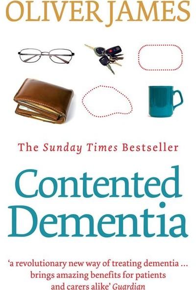 Contented Dementia - Oliver James