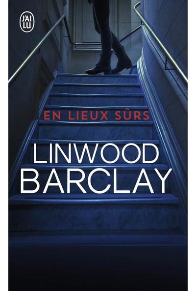 En Lieux Surs - Linwood Barclay