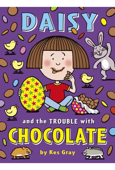 Daisy and the Trouble with Chocolate - Kes Gray