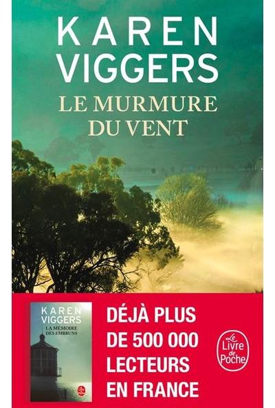 Le Murmure Du Vent - Karen Viggers