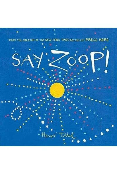 Say Zoop - Herve Tullet