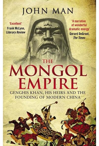 The Mongol Empire - John Man