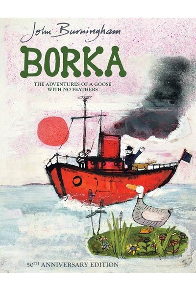 Borka: Adventures of a Goose with No Feathers - John Burningham