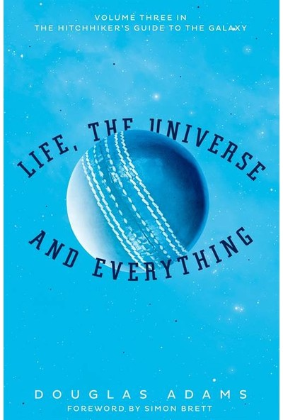 Life, The Universe And Everything 3/5 - Douglas Adams