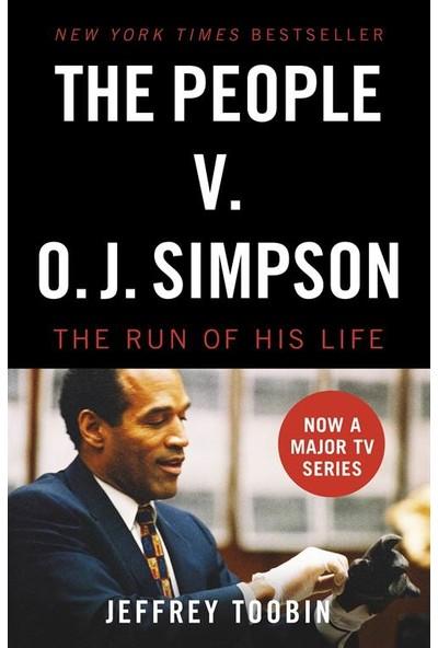 The People V. O.J. Simpson - Jeffrey Toobin